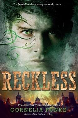Reckless (Mirrorworld 1) by Cornelia Funke
