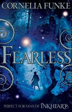 Fearless (Mirrorworld 2) by Cornelia Funke
