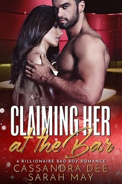 Claiming Her At The Bar by Sarah May, Cassandra Dee