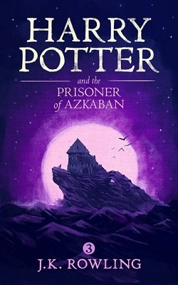 Harry Potter and the Prisoner of Azkaban (Harry Potter 3) by J.K. Rowling