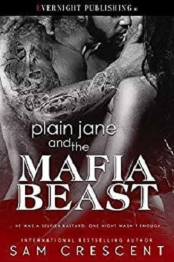 Plain Jane and the Mafia Beast by Sam Crescent