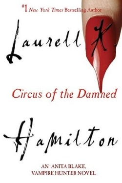 Circus of the Damned (Anita Blake, Vampire Hunter 3) by Laurell K. Hamilton