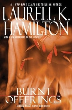Burnt Offerings (Anita Blake, Vampire Hunter 7) by Laurell K. Hamilton