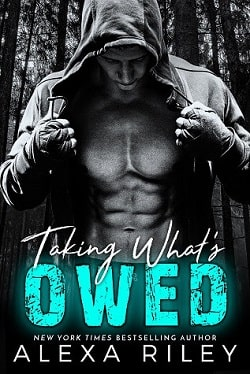 Taking What's Owed (Forced Submission 7) by Alexa Riley