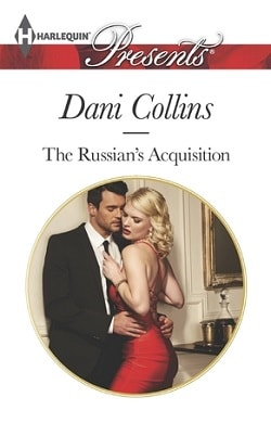 The Russian's Acquistion by Dani Collins