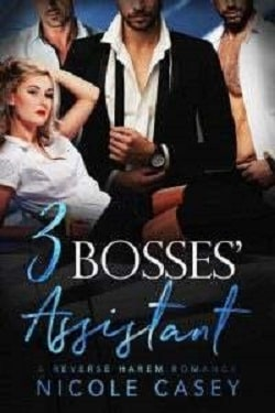 Three Bosses' Assistant (Love by Numbers 2) by Nicole Casey