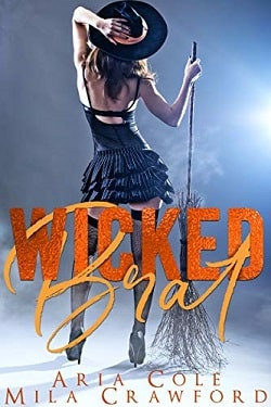 Wicked Brat by Aria Cole, Mila Crawford