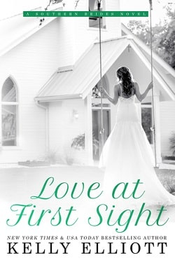 Love At First Sight (Southern Bride 1) by Kelly Elliott
