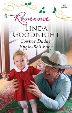 Cowboy Daddy, Jingle-Bell Baby by Linda Goodnight