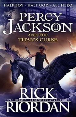 The Titan's Curse (Percy Jackson and the Olympians 3) by Rick Riordan