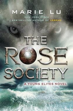 The Rose Society (The Young Elites 2).jpg