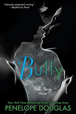 Bully (Fall Away #1).jpg