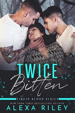 Twice Bitten (Virgin Blood 3) by Alexa Riley.jpg