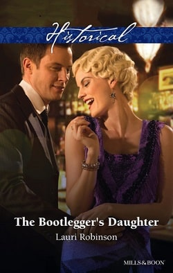 The Bootlegger's Daughter by Lauri Robinson.jpg