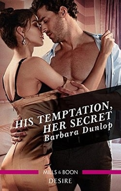 His Temptation, Her Secret by Barbara Dunlop.jpg