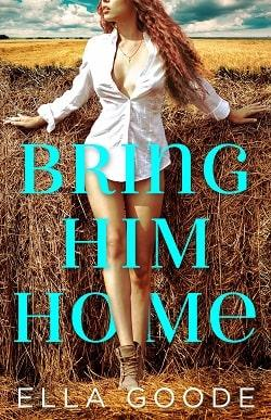 Bring Him Home by Ella Goode-min.jpg