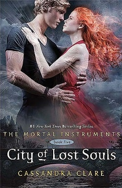 City of Lost Souls (The Mortal Instruments 5) by Cassandra Clare.jpg