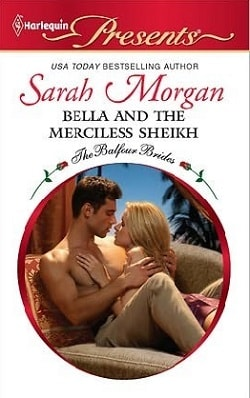 Bella and the Merciless Sheikh By Sarah Morgan.jpg