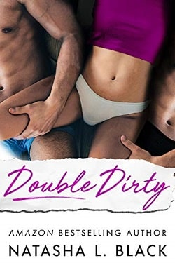Double Dirty by Natasha Black.jpg