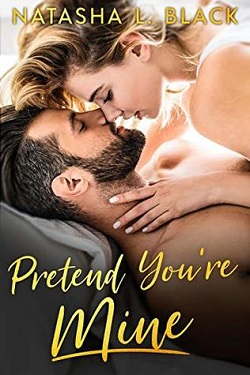 Pretend You're Mine by Natasha Black.jpg