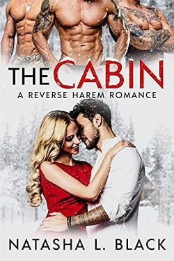 The Cabin-A Reverse Harem Romance by Natasha Black.jpg