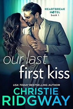 Our Last First Kiss by Christie Ridgway.jpg