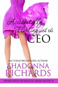 Accidentally Flirting with the CEO by Shadonna Richards.jpg