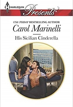 His Sicilian Cinderella by Carol Marinelli.jpg