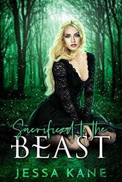 Sacrificed to the Beast by Jessa Kane.jpg