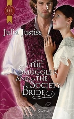 The Smuggler & the Society Bride by Julia Justiss.jpg