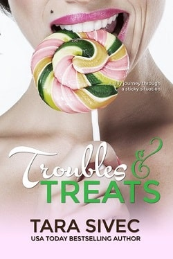 Troubles and Treats (Chocolate Lovers 3) by Tara Sivec.jpg