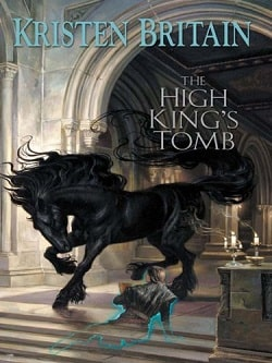 The High King's Tomb (Green Rider 3) by Kristen Britain