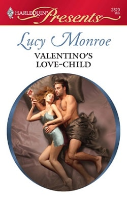 Valentino's Love-Child by Lucy Monroe