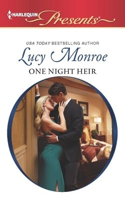 One Night Heir (By His Royal Decree 1) by Lucy Monroe