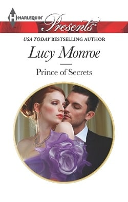 Prince of Secrets (By His Royal Decree 2) by Lucy Monroe
