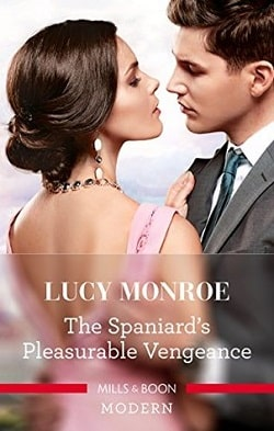 The Spaniard's Pleasurable Vengeance by Lucy Monroe