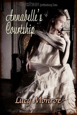 Annabelle's Courtship by Lucy Monroe