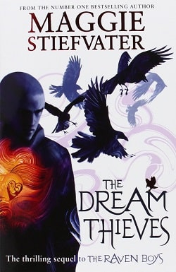 The Dream Thieves (The Raven Cycle 2) by Maggie Stiefvater