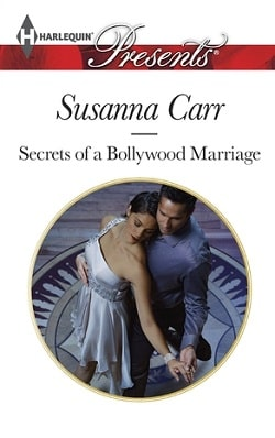 Secrets of a Bollywood Marriage by Susanna Carr