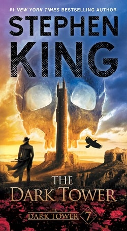 The Dark Tower (The Dark Tower 7) by Stephen King