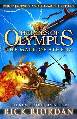 The Mark of Athena (The Heroes of Olympus 3) by Rick Riordan