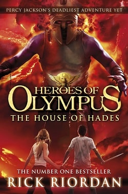 The House of Hades (The Heroes of Olympus 4) by Rick Riordan