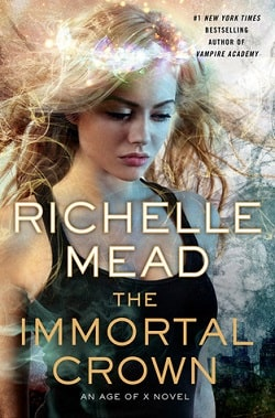 The Immortal Crown (Age of X 2) by Richelle Mead