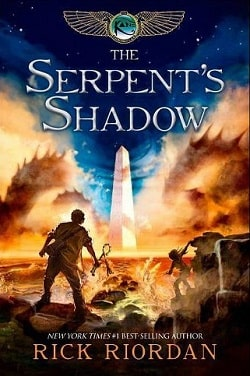 The Serpent's Shadow (Kane Chronicles 3) by Rick Riordan