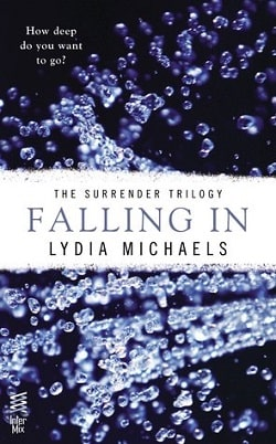 Falling In (The Surrender Trilogy 1) by Lydia Michaels