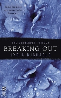 Breaking Out (The Surrender Trilogy 2) by Lydia Michaels