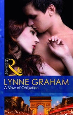 A Vow of Obligation (Marriage by Command 3) by Lynne Graham