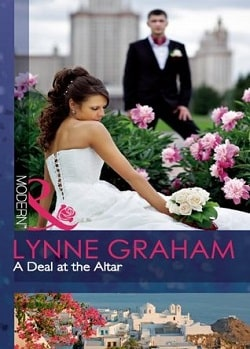 A Deal at the Altar (Marriage by Command 2) by Lynne Graham