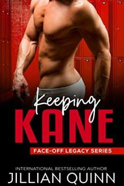 Keeping Kane (Face-Off Legacy/Campus Kings 2) by Jillian Quinn