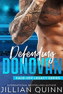 Defending Donovan (Face-Off Legacy/Campus Kings 6) by Jillian Quinn